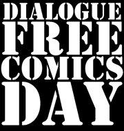 Dialogue Free Comics Day